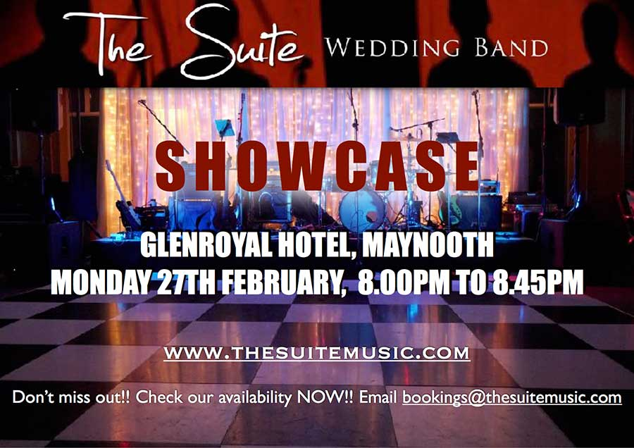 THE SUITE SHOWCASE IN GLENROYAL HOTEL, MAYNOOTH
